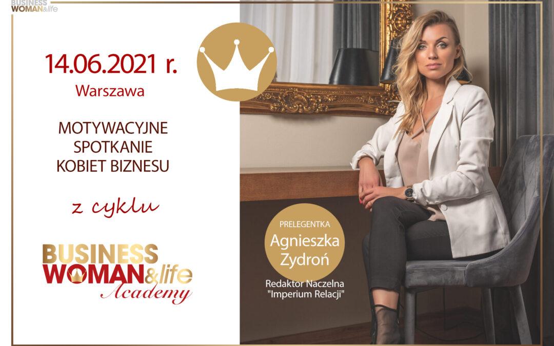 Motywacyjne spotkanie kobiet biznesu 14.06.2021 Warszawa